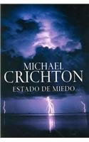 9789685959759: Estado De Miedo/ State of Fear (Spanish Edition)