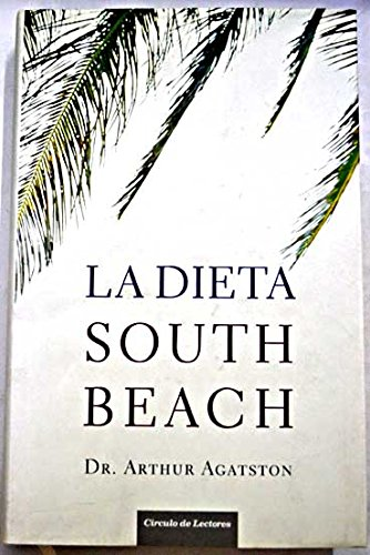 9789685961868: La dieta South Beach / The South Beach Diet (Spanish Edition)