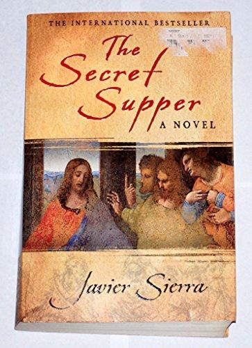 La Cena Secreta/ the Secret Supper (Best: Sierra, Javier