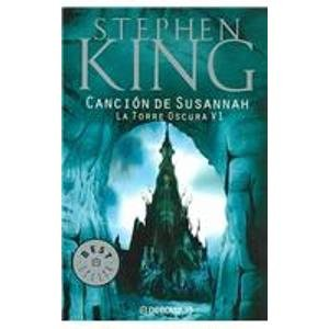 9789685962254: Cancion De Susannah / Song of Susannah (The Dark Tower) (Spanish Edition)