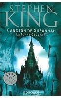 9789685962254: Cancion De Susannah / Song of Susannah (The Dark Tower) (Spanish Edition)