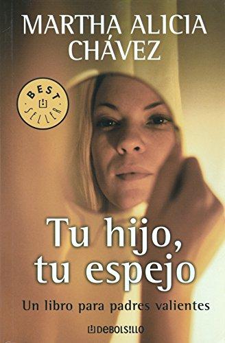 9789685963435: Tu hijo tu espejo / Your Child Will Be Your Mirror