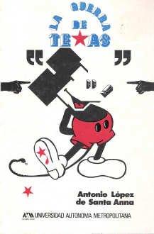 9789685972604: La guerra de Texas (Serie Testimonios) (Spanish Edition)