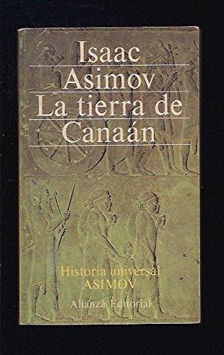 LA TIERRA DE CANAÁN. 4ª edición. Traducción: ASIMOV, Isaac