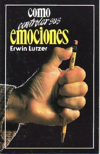 9789686002829: Cómo Controlar Sus Emociones