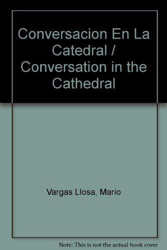 9789686005325: Conversacion En La Catedral / Conversation in the Cathedral