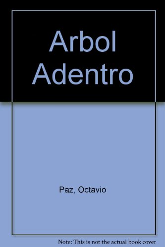9789686005424: Arbol Adentro