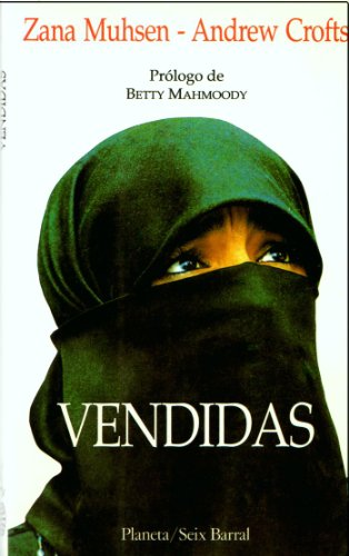 Vendidas (Spanish Edition) (9789686005967) by Zanah Muhsen; Andrew Crofts