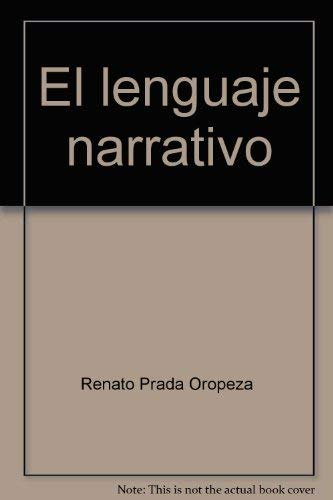 9789686019315: El lenguaje narrativo: Prolegómenos para una semiótica narrativa (Colección Principia) (Spanish Edition)