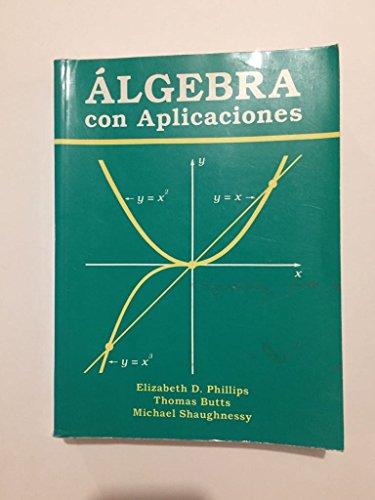 9789686034936: Algebra Con Aplicaciones
