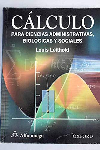 9789686034967: Cálculo para ciencias administrativas (Spanish Edition)