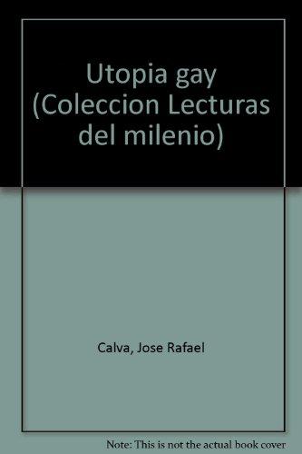 9789686052732: Utopia gay (Colección Lecturas del milenio) (Spanish Edition)