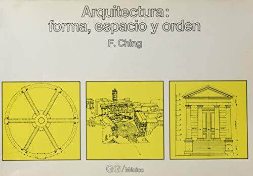 9789686085464: Arquitectura: Forma, Espacio, Y Prden