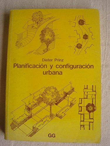 9789686085662: PLANIFICACION Y CONFIGURACION URBANA