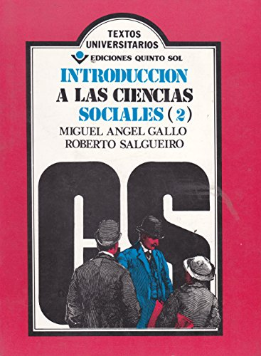 Introduccion a las ciencias sociales 2 (Spanish: Gallo, Miguel angel