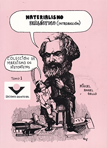 9789686136746: Materialismo dialectico (introduccion) Coleccion de Marxismo en historietas. Tomo 1 (Spanish Edition)