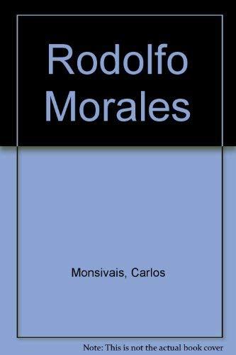 Rodolfo Morales (Spanish Edition): Monsivais, Carlos