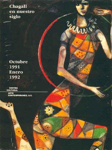 CHAGALL EN NUESTRO SIGLO: OCTUBRE 1991 -: MARC). Schneider, Pierre,