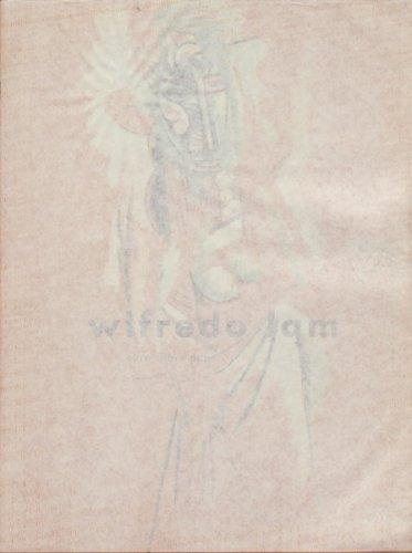 Wifredo Lam: Obra Sobre Papel: Lam, Wifredo and