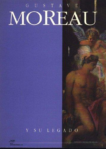 Gustave Moreau y su legado: Octubre de 1994 - enero de 1995 (Spanish Edition) (9686191488) by Gustave Moreau