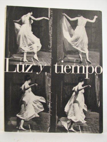 Luz y Tempo: Colección fotográfica formada por: Benito, Sandra|Blasco, Victoria|(Mexico),