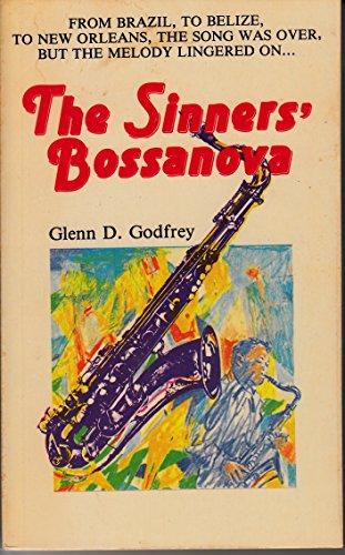 The sinners' bossanova: Godfrey, Glenn D