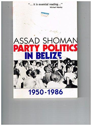 Party politics in Belize: Shoman, Assad