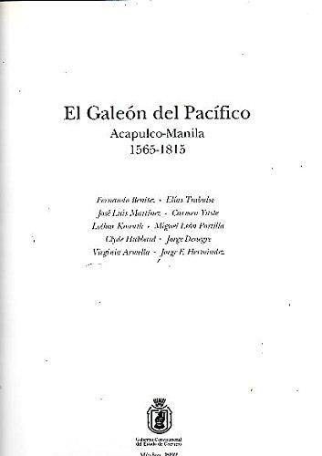 9789686258240: El Galeón del Pacífico: Acapulco-Manila, 1565-1815 (Biblioteca del sur) (Spanish Edition)