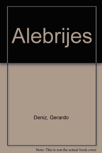 ALEBRIJES.: Deniz, Gerardo.