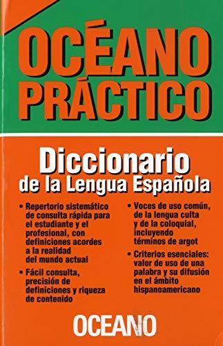 9789686321272: Oceano Practico/ Oceano Useful: Diccionario De La Lengua Espanola/ Spanish Language Dictionary (Spanish Edition)