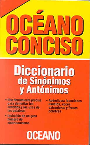 9789686321289: Oceano conciso/ Concise Oceano: Diccionario De Sinonimos Y Antonimos/ Dictionary of Synonyms and Antonyms