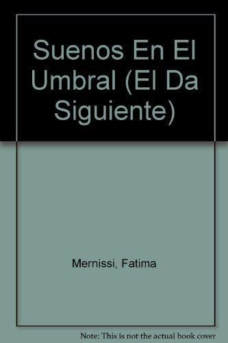 9789686321845: Suenos En El Umbral (El Da Siguiente)