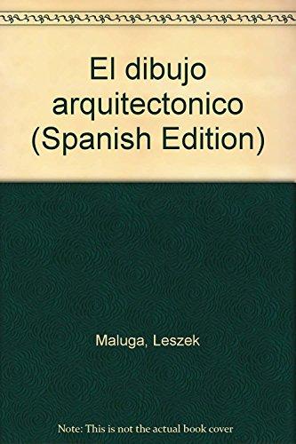 9789686363036: El dibujo arquitectónico (Spanish Edition)