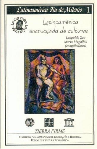 9789686384291: Latinoamerica, Encrucijada de Culturas (Colección Latinoamérica fin de milenio)