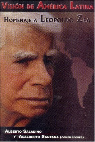 9789686384642: Vision de America Latina: Homenaje a Leopoldo Zea (Tierra Firme)