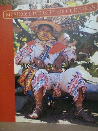 Mexico: Diversity of Cultures: Patricio Robles Gil, Editor; Texts By Victor Manuel Toledo