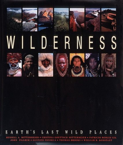 9789686397697: Wilderness: Earth's Last Wild Places
