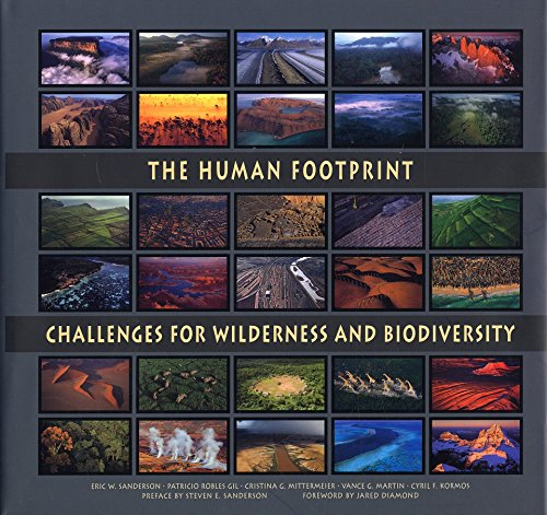 9789686397994: The Human Footprint: Challenges for Wilderness and Biodiversity (CEMEX Conservation Book Series)