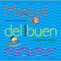 9789686445893: Manual del buen nadador/Guide of a Good Swimmer