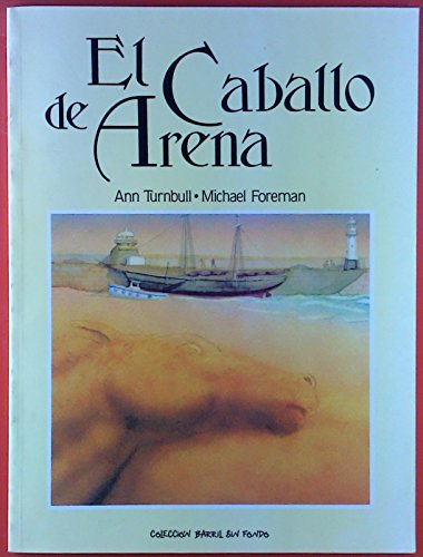 9789686465006: El Caballo de Arena