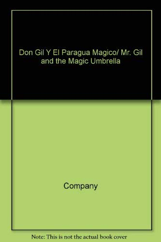 9789686465020: Don Gil Y El Paragua Magico/ Mr. Gil and the Magic Umbrella