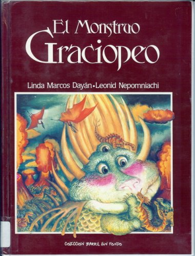 9789686465617: El Monstruo Graciopeo