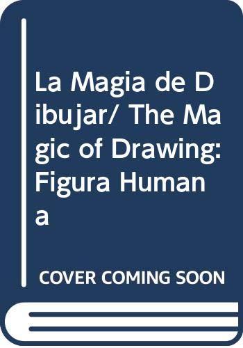 La Magia de Dibujar/ The Magic of