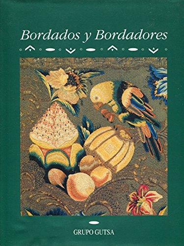 Bordados Y Bordadores: Armella De Aspe, Virginia Y Guillermo Tovar De Teresa