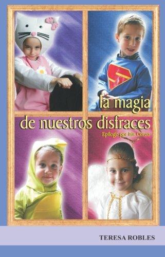 9789686513219: La magia de nuestros disfraces