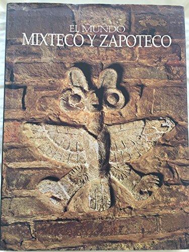 El Mundo mixteco y zapoteco (Spanish Edition)