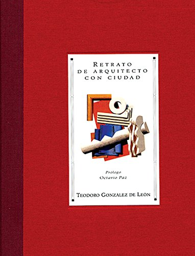 9789686533354: Retrato de arquitecto con ciudad (Portrait of an Architect and a City) (libros de la espiral / Books of the Spiral) (Spanish Edition)