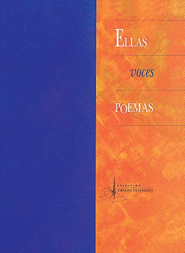 Ellas voces poemas (Women Voices Poems) (Spanish: Carmen Boullosa, Luz