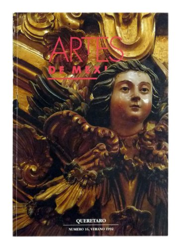 9789686533712: Artes de Mexico # 16. Queretaro / Queretaro (Spanish and English Edition)