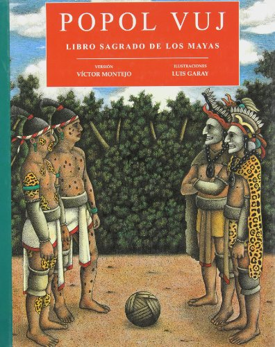 9789686533859: Popol Vuj: Libro sagrado de los mayas/ the Sacred Book of the Mayas (Spanish Edition)